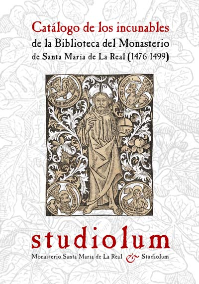 Catalog of the incunables of the Monastery of Santa María de La Real in Mallorca by Studiolum